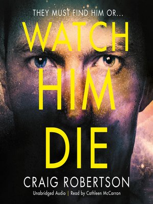 cover image of Watch Him Die