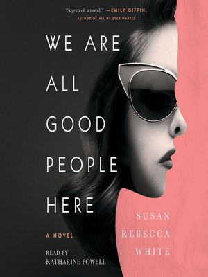 cover image of We Are All Good People Here