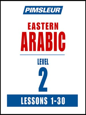 cover image of Pimsleur Arabic (Eastern) Level 2