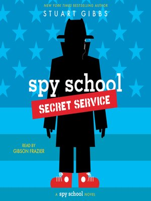 cover image of Spy School Secret Service