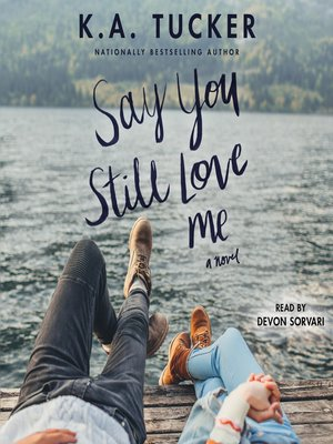 cover image of Say You Still Love Me