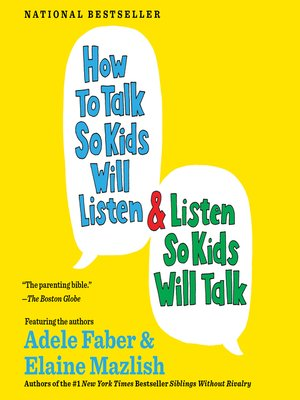 cover image of How to Talk So Kids Will Listen… And Listen So Kids Will Talk