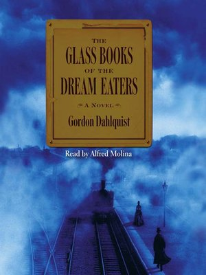 cover image of The Glass Books of the Dream Eaters