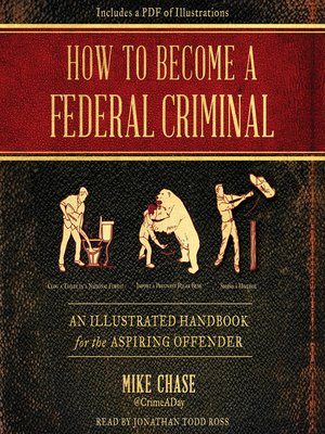 cover image of How to Become a Federal Criminal