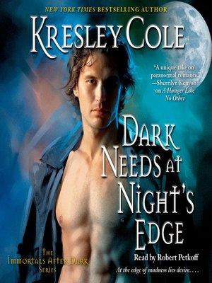 cover image of Dark Needs at Night's Edge