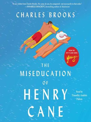 cover image of The Miseducation of Henry Cane
