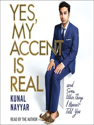 cover image of Yes, My Accent Is Real