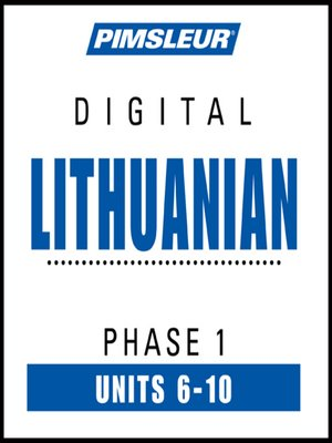 cover image of Pimsleur Lithuanian Level 1 Lessons  6-10