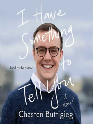 cover image of I Have Something to Tell You