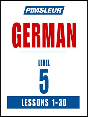 cover image of Pimsleur German Level 5