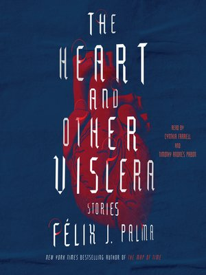 cover image of The Heart and Other Viscera