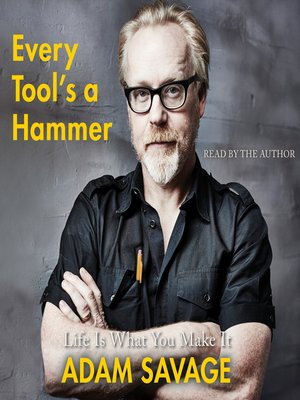 cover image of Every Tool's a Hammer