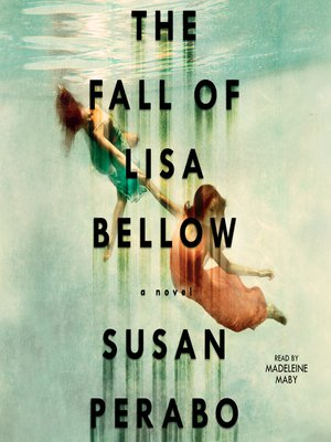 cover image of The Fall of Lisa Bellow