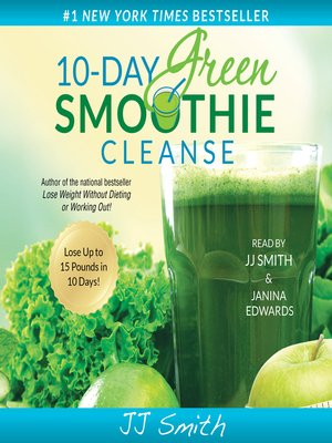 jj smith 10 day green smoothie cleanse reviews
