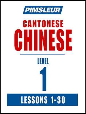 cover image of Pimsleur Chinese (Cantonese) Level 1 MP3