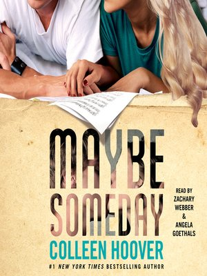 Maybe Someday By Colleen Hoover Overdrive Rakuten Overdrive