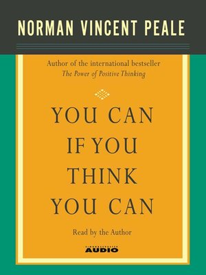 Dr norman vincent peale overdrive rakuten overdrive ebooks you can if you think you can fandeluxe Document