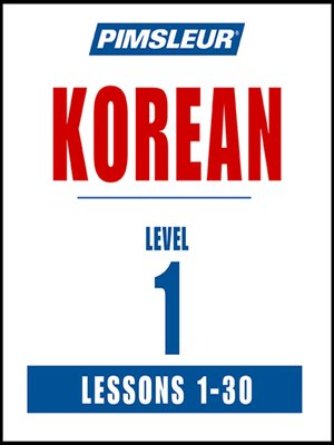 cover image of Pimsleur Korean Level 1 MP3