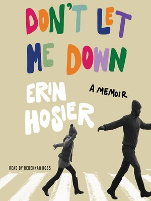 cover image of Don't Let Me Down