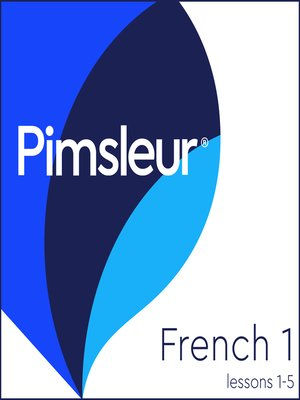 cover image of Pimsleur French Level 1 Lessons  1-5