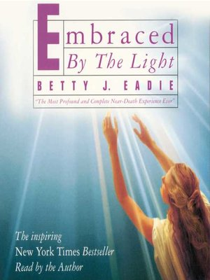 cover image of Embraced by the Light