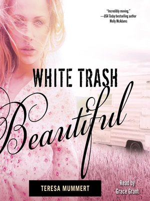 cover image of White Trash Beautiful