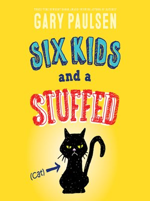 cover image of Six Kids and a Stuffed Cat