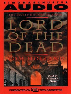 cover image of Lord of the Dead the Secret History of Byron