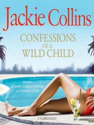 cover image of Confessions of a Wild Child