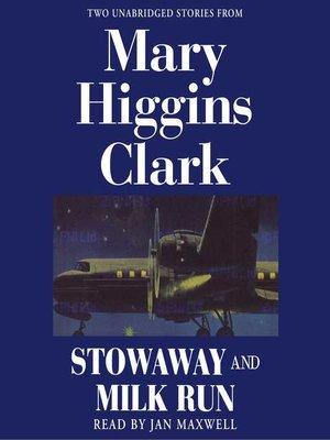 cover image of Stowaway and Milk Run