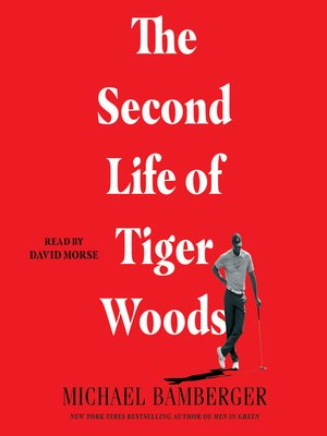 cover image of The Second Life of Tiger Woods