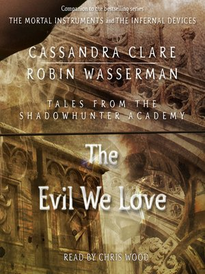 cover image of The Evil We Love