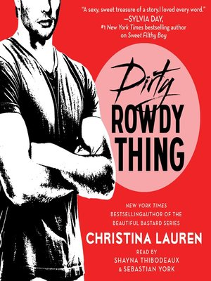 cover image of Dirty Rowdy Thing