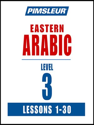 cover image of Pimsleur Arabic (Eastern) Level 3