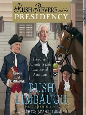 cover image of Rush Revere and the Presidency