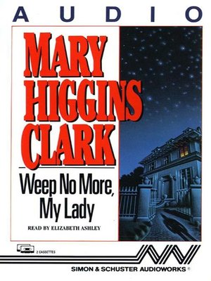 cover image of Weep No More My Lady