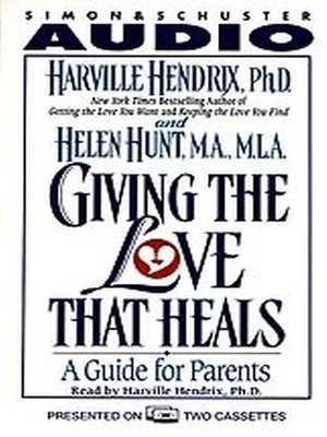 cover image of Giving the Love That Heals