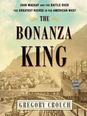 cover image of The Bonanza King