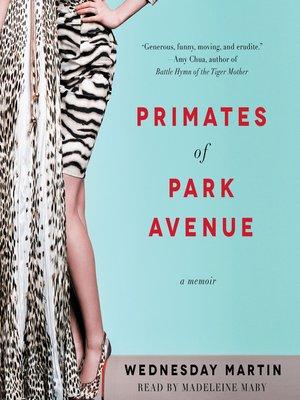 cover image of Primates of Park Avenue