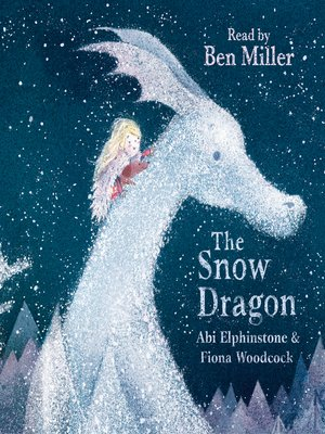 cover image of The Snow Dragon