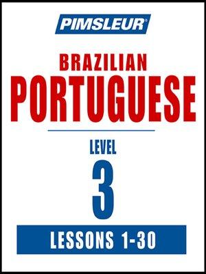 cover image of Pimsleur Portuguese (Brazilian) Level 3 MP3