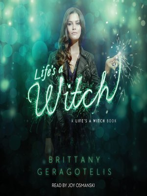 cover image of Life's a Witch