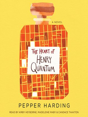cover image of The Heart of Henry Quantum