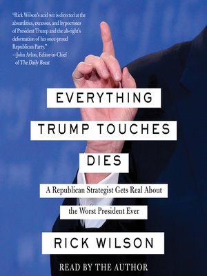 cover image of Everything Trump Touches Dies
