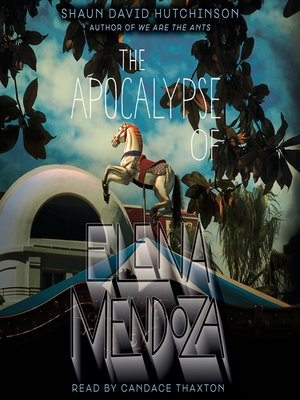 cover image of The Apocalypse of Elena Mendoza