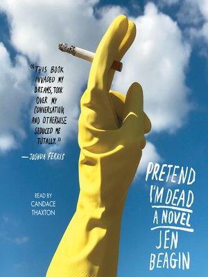 cover image of Pretend I'm Dead