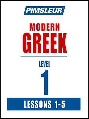 cover image of Pimsleur Greek Level 1 Lessons 1-5 MP3