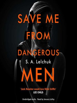 cover image of Save Me from Dangerous Men