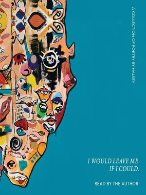 cover image of I Would Leave Me If I Could.