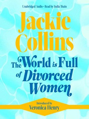 cover image of The World is Full of Divorced Women
